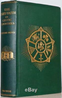 1911 Fairy-faith In Celtic Countries King Arthur Merlin Stonehenge Magic Elves