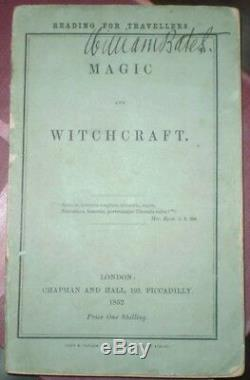 HARRY HOUDINI'S COPY, 1852, 1st Edition, MAGIC AND WITCHCRAFT, OCCULT, HISTORY