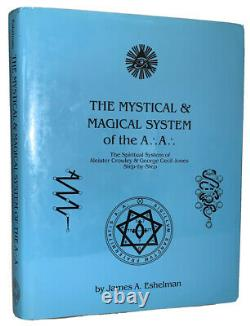 Mystical & Magical System Of The A A, Aleister Crowley, Magick, Occult, Hcdj