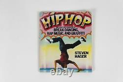 Steven Hager / HIP HOP The History of Break Dancing, Rap Music. 1st ed 1984