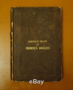 1845 Récit De La Vie De Frederick Douglass Première Édition 1er Impression Rare