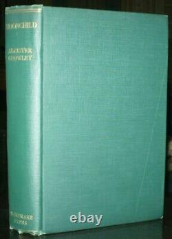 Aleister Crowley, Moonchild, 1929, Première Édition, Dj Originale Beresford Egan