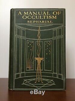 Manuel Sépharial A L'occultisme 1er Ed. 1911 Astrologie Alchimie Magique Rare Occulte